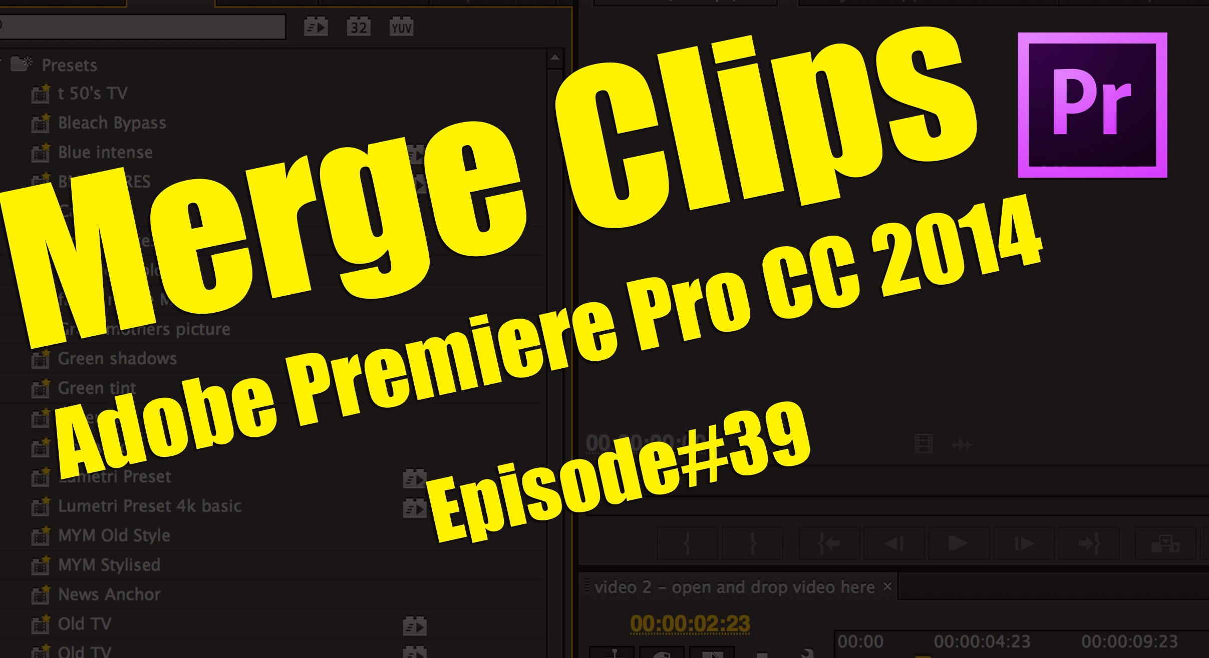 Merge Clip Function in Adobe Premiere Pro CC 2014 tutorial